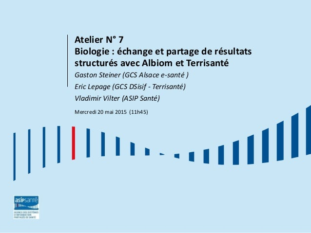 Atelier N° 7 Biologie : échange et partage de résultats structurés avec Albiom et Terrisanté Gaston Steiner (GCS Alsace e-...