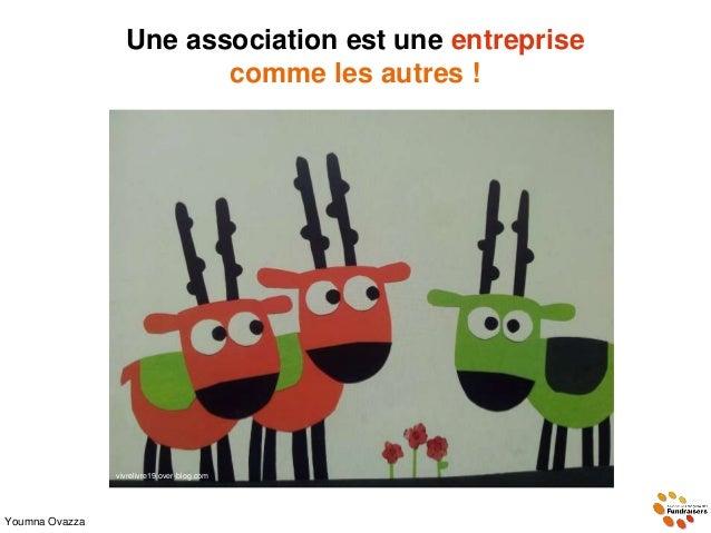 Une association est une entreprise comme les autres ! Youmna Ovazza vivrelivre19.over-blog.com