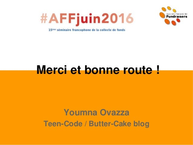 Merci et bonne route ! Youmna Ovazza Teen-Code / Butter-Cake blog