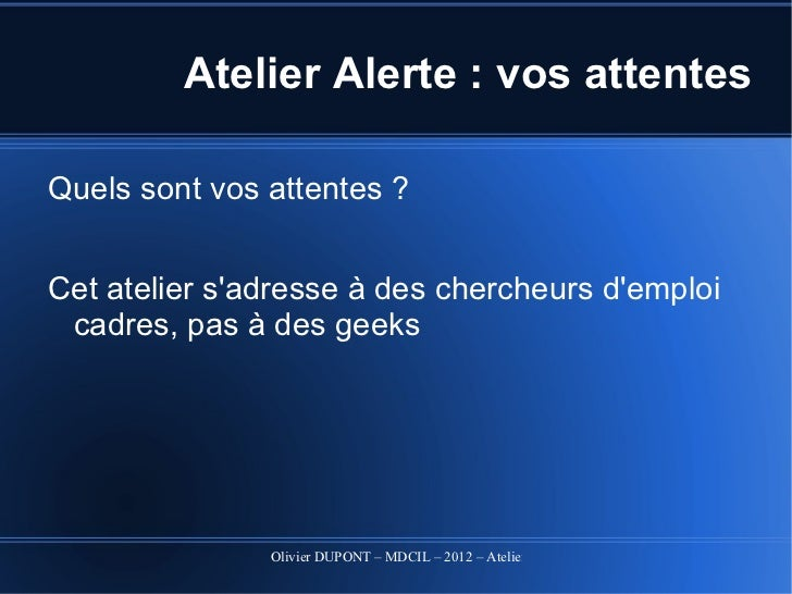 Atelier alertes 2012 Slide 3