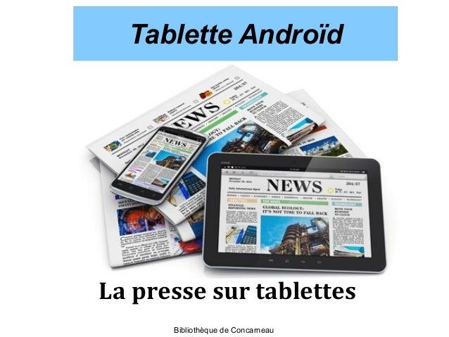 Tablette AndroïdTablette Androïd La presse sur tablettes Bibliothèque de Concarneau