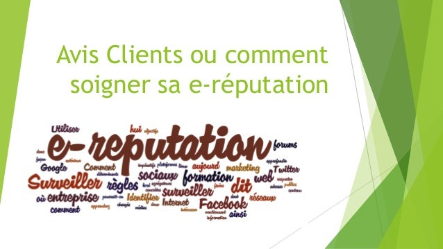 Avis Clients ou commentsoignersa e-réputation