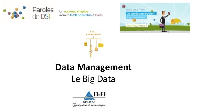 Data Management Le Big Data