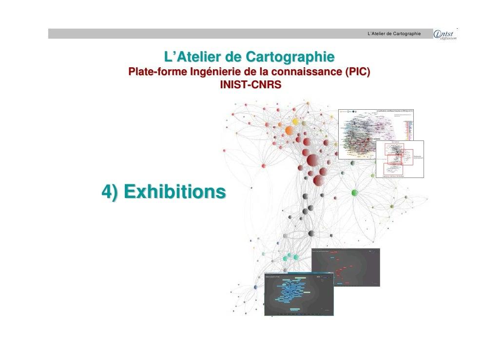L'Atelier de Cartographie             L'Atelier de Cartographie   Plate-forme Ingénierie de la connaissance (PIC)         ...