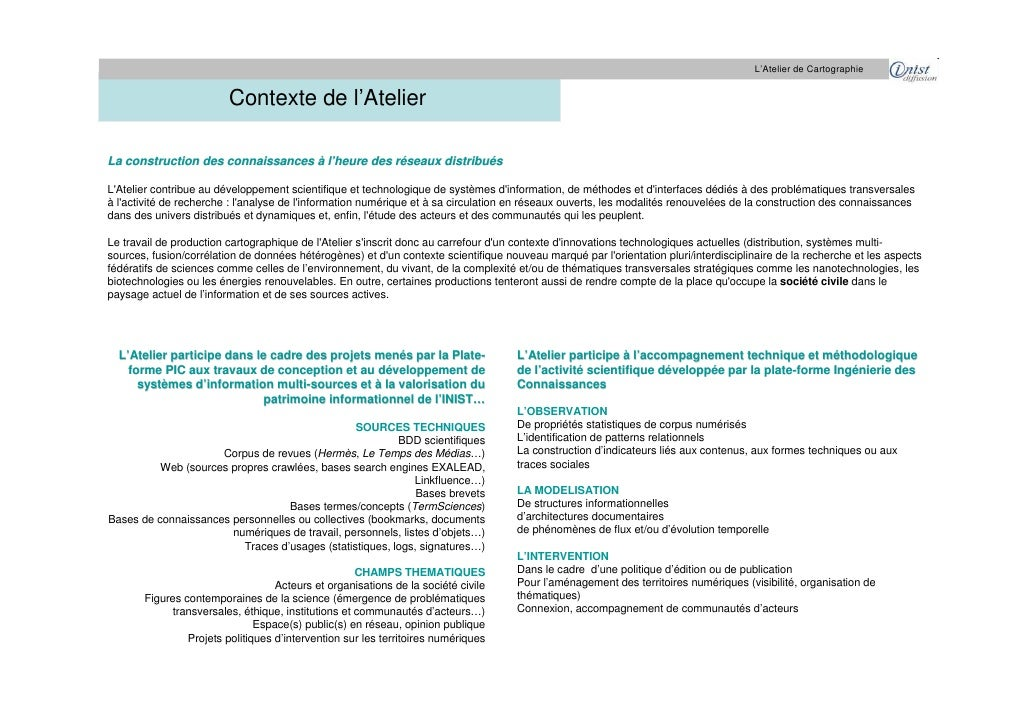 L'Atelier de Cartographie                            Contexte de l'Atelier  La construction des connaissances à l'heure de...