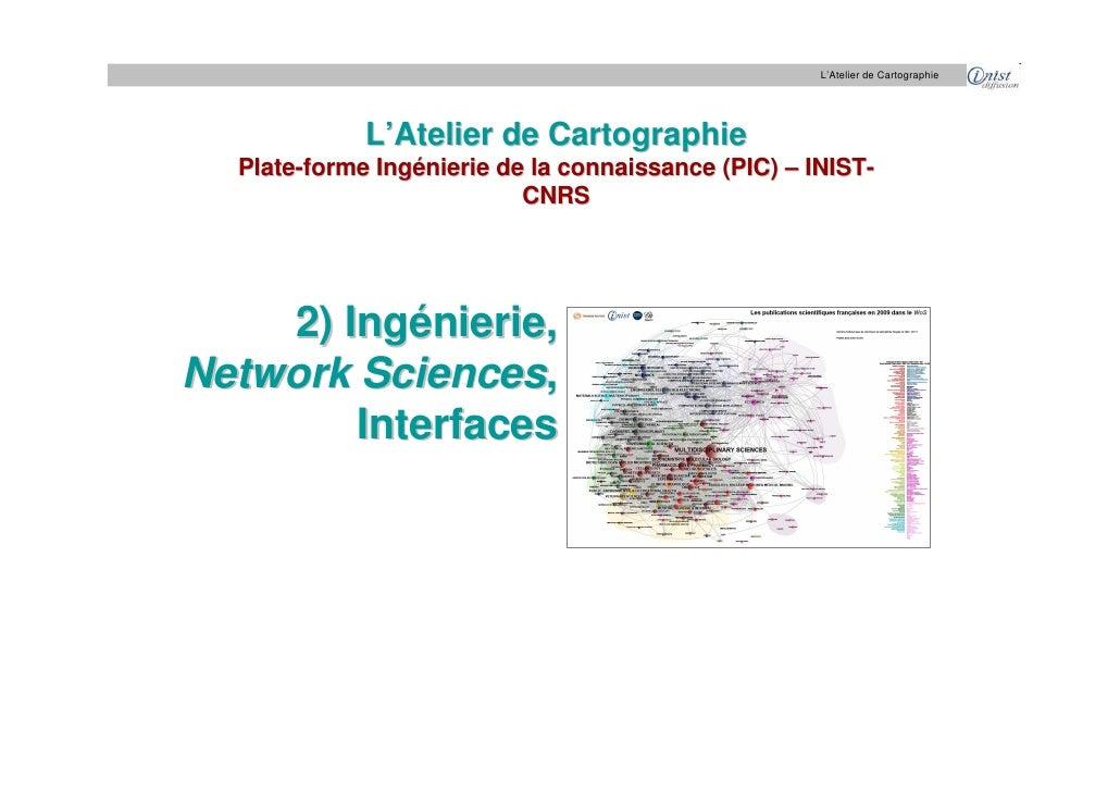 L'Atelier de Cartographie                  L'Atelier de Cartographie   Plate-forme Ingénierie de la connaissance (PIC) – I...