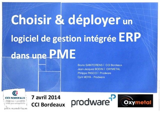 Choisir & déployerChoisir & déployer unun logiciel de gestion intégréelogiciel de gestion intégrée ERPERP dans unedans une...