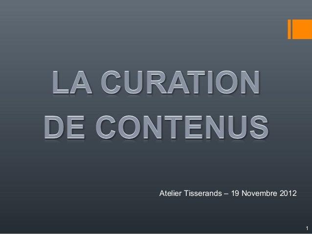Atelier Tisserands – 19 Novembre 2012                                        1