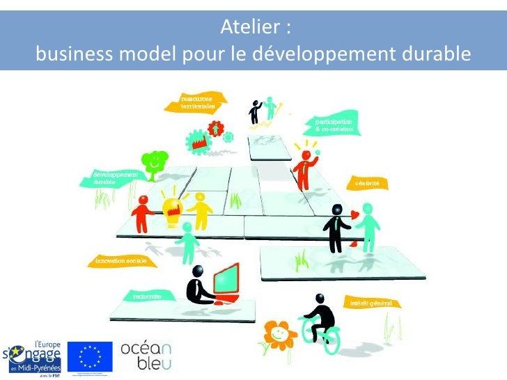 Atelier :business model pour le développement durable