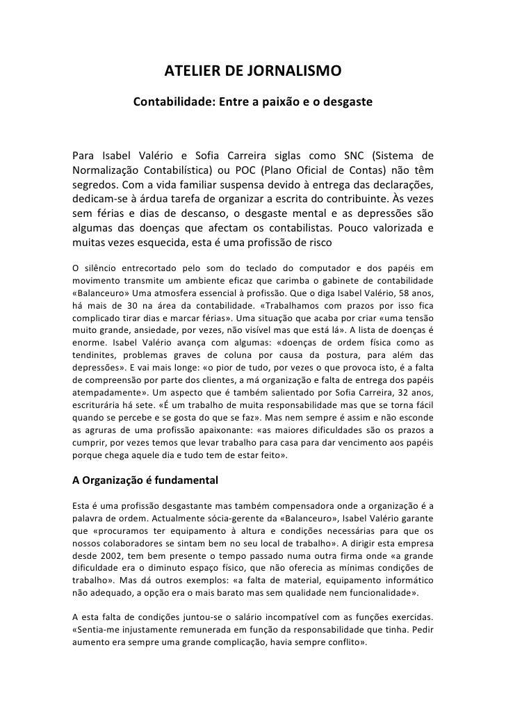ATELIER DE JORNALISMO              Contabilidade: Entre a paixão e o desgastePara Isabel Valério e Sofia Carreira siglas c...