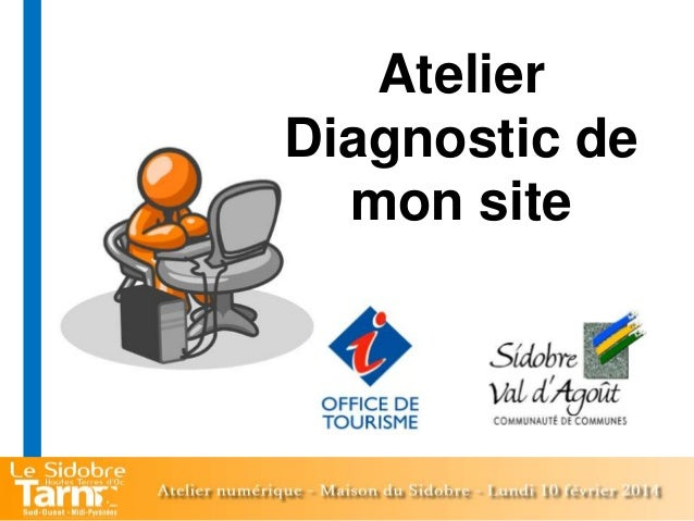 Atelier Diagnostic de mon site