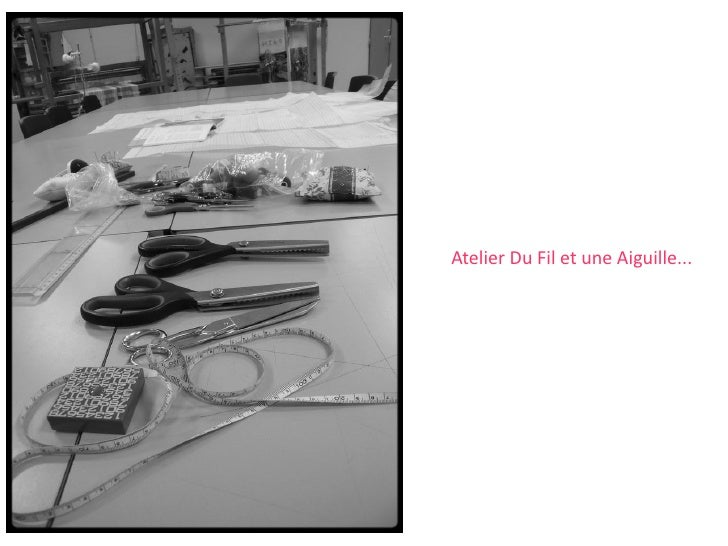 Atelier Du Fil et une Aiguille...