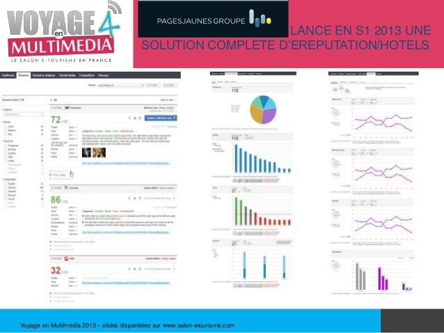 PAGESJAUNES GROUPE LANCE EN S1 2013 UNE                                         SOLUTION COMPLETE D'EREPUTATION/HOTELSVoya...