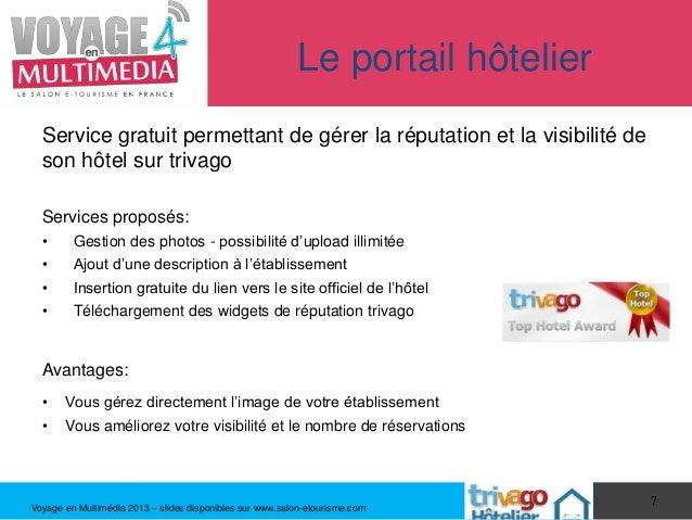 Le portail hôtelier  Service gratuit permettant de gérer la réputation et la visibilité de  son hôtel sur trivago  Service...