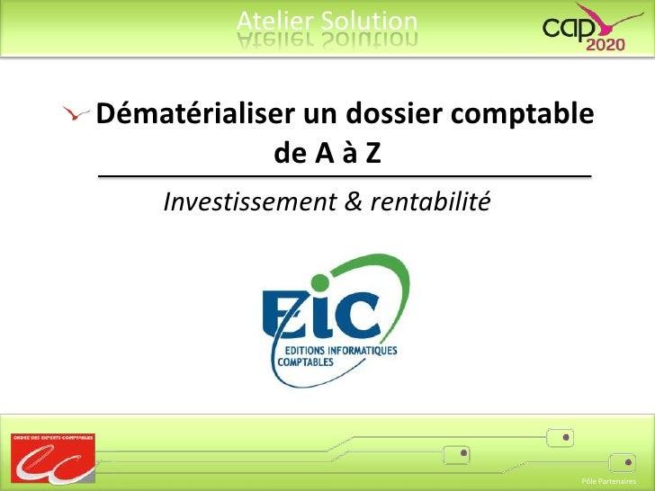 Dématérialiser un dossier comptable de A à Z<br />Investissement & rentabilité<br />