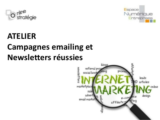 ATELIER Campagnes emailing et Newsletters réussies