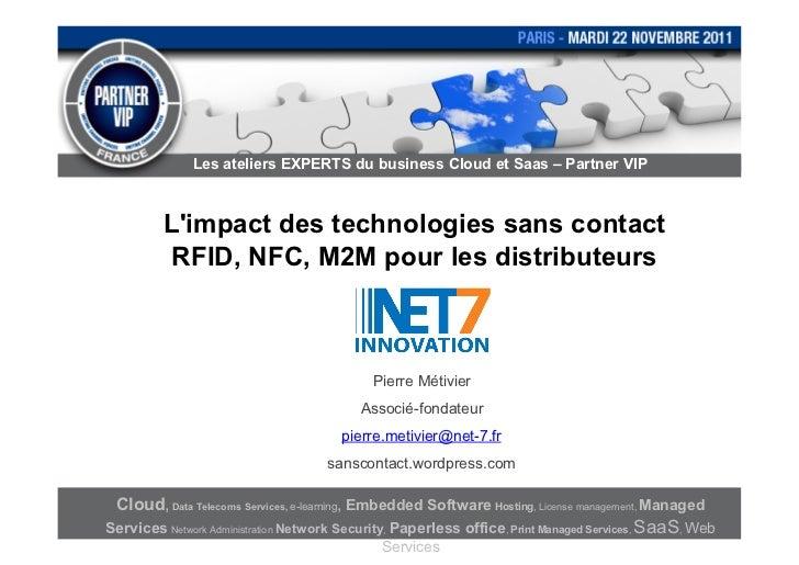 Les ateliers EXPERTS du business Cloud et Saas – Partner VIP           Limpact des technologies sans contact            RF...
