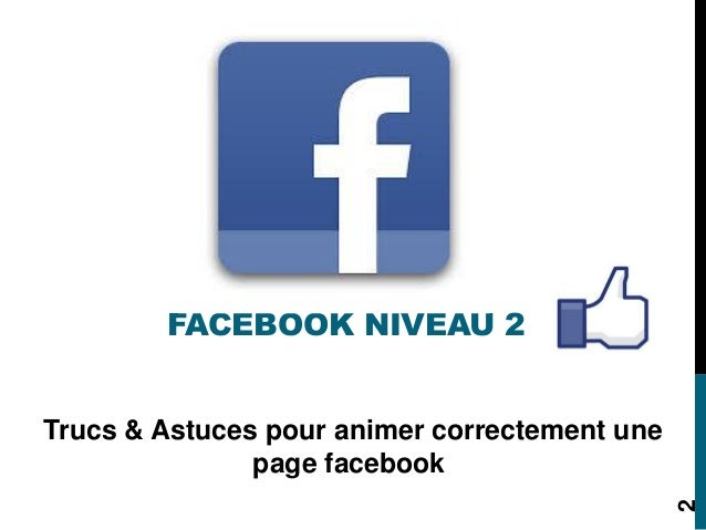Atelier facebook niveau 2 sp-060813 Slide 2