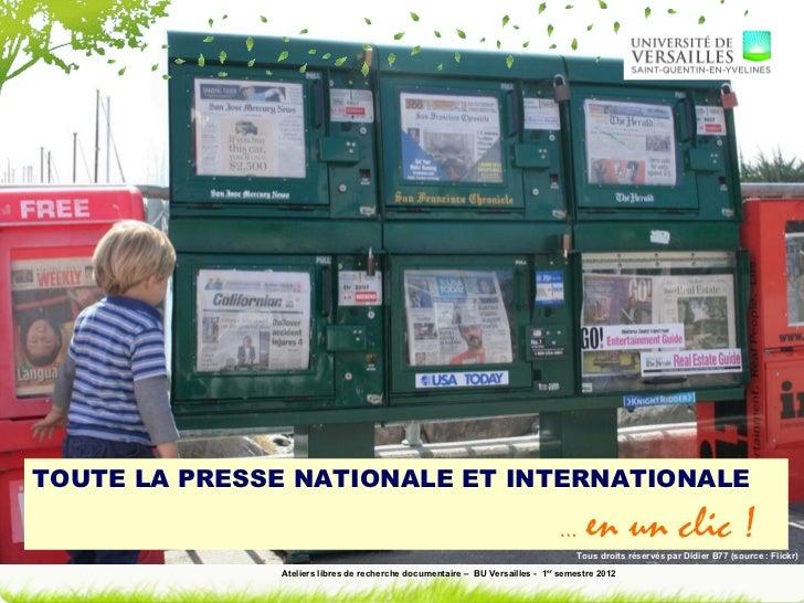 TOUTE LA PRESSE NATIONALE ET INTERNATIONALE                                                                              …...