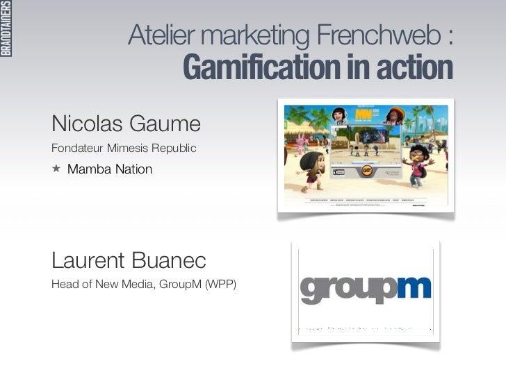 "Présentation Fabien Baunay - Atelier FrenchWeb ""Gamification en action""  Slide 3"