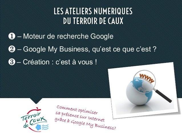 Atelier Google My Business tdc 2015 Slide 2