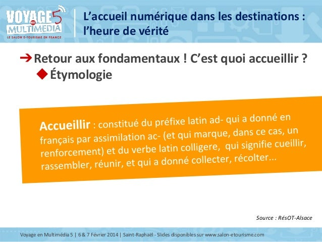 Atelier I14 L'Accueil numérique dans les destinations : l'heure de vérité Slide 2
