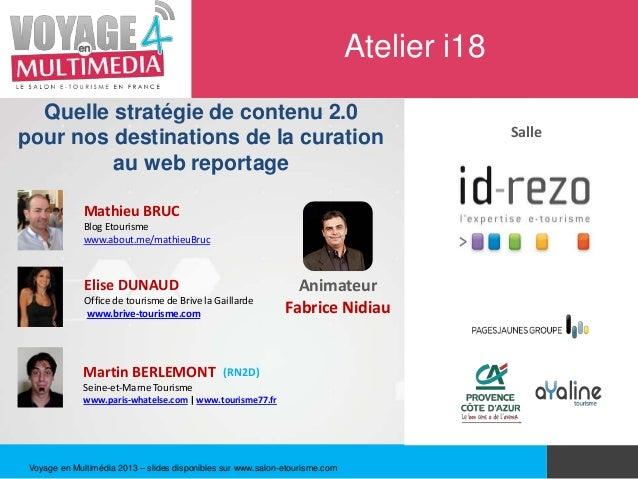 Atelier i18  Quelle stratégie de contenu 2.0pour nos destinations de la curation                                          ...