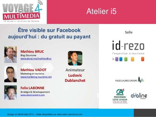 Atelier i5    Être visible sur Facebook                                                             Salleaujourd'hui : du ...