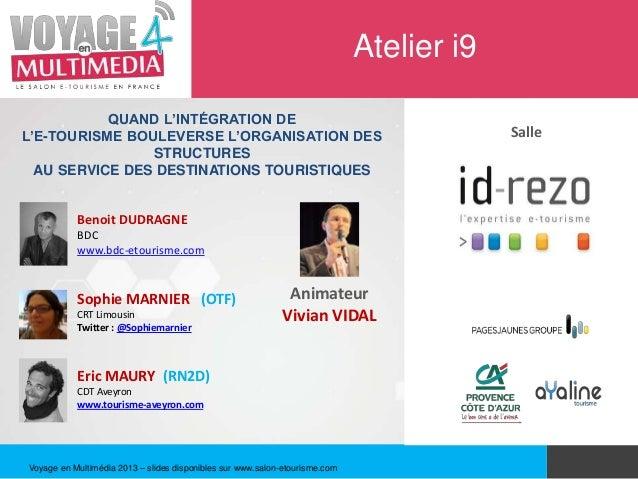 Atelier i9           QUAND L'INTÉGRATION DEL'E-TOURISME BOULEVERSE L'ORGANISATION DES                                     ...