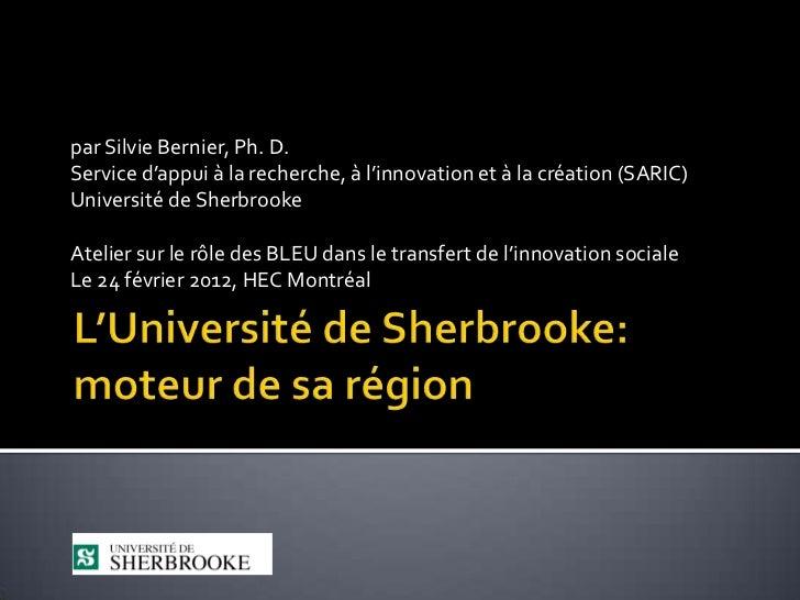 par Silvie Bernier, Ph. D.Service d'appui à la recherche, à l'innovation et à la création (SARIC)Université de SherbrookeA...
