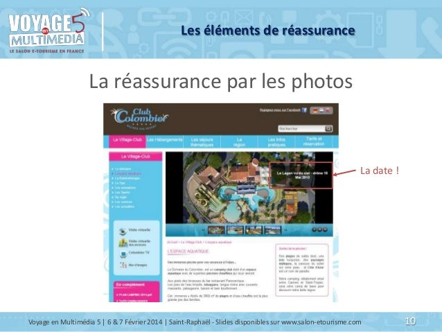 Les éléments de réassurance  La réassurance par les photos  La date !  Voyage en Multimédia 5   6 & 7 Février 2014   Saint...
