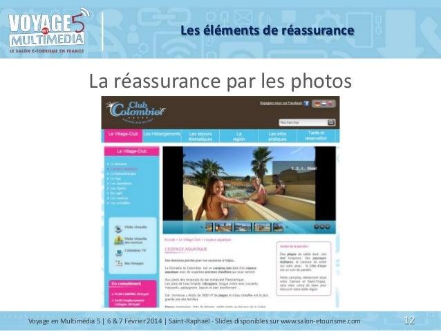 Les éléments de réassurance  La réassurance par les photos  Voyage en Multimédia 5   6 & 7 Février 2014   Saint-Raphaël - ...