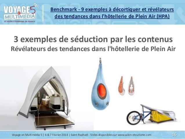 Benchmark - 9 exemples à décortiquer et révélateurs des tendances dans l'hôtellerie de Plein Air (HPA)  3 exemples de sédu...
