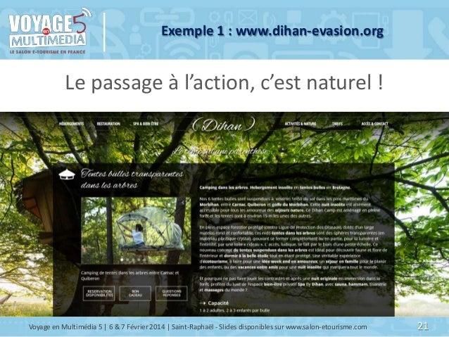 Exemple 1 : www.dihan-evasion.org  Le passage à l'action, c'est naturel !  Voyage en Multimédia 5   6 & 7 Février 2014   S...