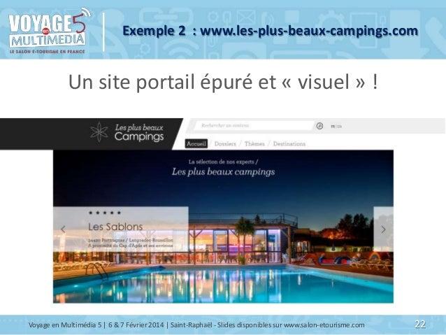 Exemple 2 : www.les-plus-beaux-campings.com  Un site portail épuré et « visuel » !  Voyage en Multimédia 5   6 & 7 Février...