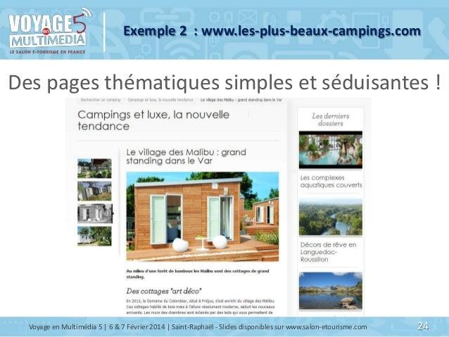 Exemple 2 : www.les-plus-beaux-campings.com  Des pages thématiques simples et séduisantes !  Voyage en Multimédia 5   6 & ...