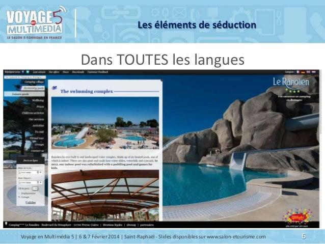Les éléments de séduction  Dans TOUTES les langues  Voyage en Multimédia 5   6 & 7 Février 2014   Saint-Raphaël - Slides d...