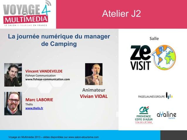 Atelier J2La journée numérique du manager                                                           Salle           de Cam...