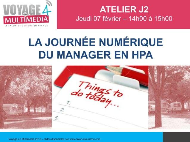 ATELIER J2                                                      Jeudi 07 février – 14h00 à 15h00               LA JOURNÉE ...