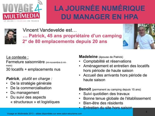 LA JOURNÉE NUMÉRIQUE                                               DU MANAGER EN HPA               Vincent Vandevelde est…...