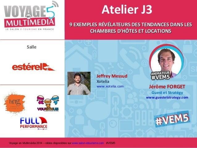 Atelier J3 9 EXEMPLES RÉVÉLATEURS DES TENDANCES DANS LES CHAMBRES D'HÔTES ET LOCATIONS Salle  Jeffrey Messud Xotelia  www....