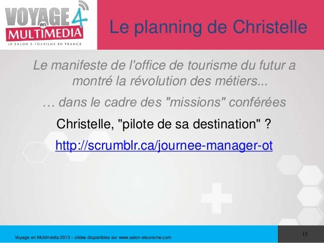 Le planning de Christelle        Le manifeste de loffice de tourisme du futur a             montré la révolution des métie...