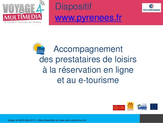 Dispositif                                            www.pyrenees.fr                                  Accompagnement     ...