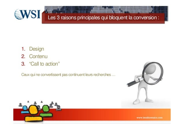 "Les 3 raisons principales qui bloquent la conversion :1. Design2. Contenu3. ""Call to action""Ceux qui ne convertissent pas ..."