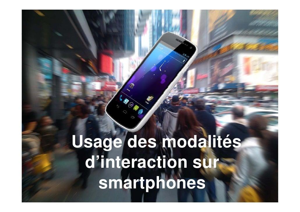 Usage des modalités d'interaction sur   smartphones        t h