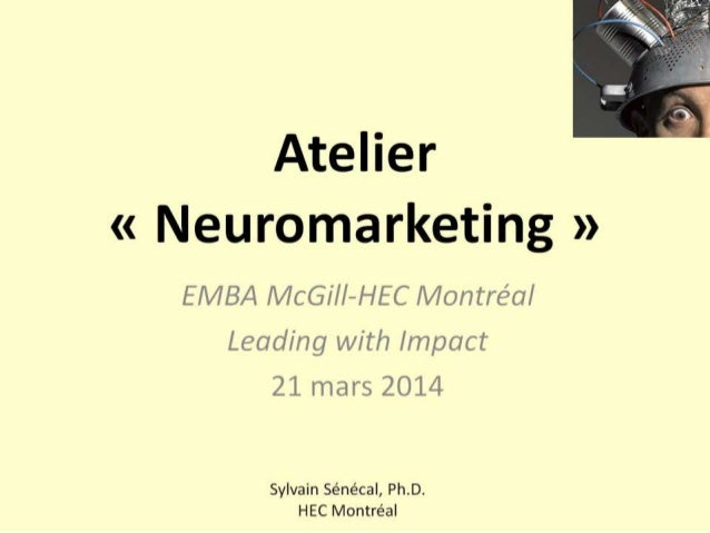 Neuromarketing - Atelier EMBA HEC Montreal