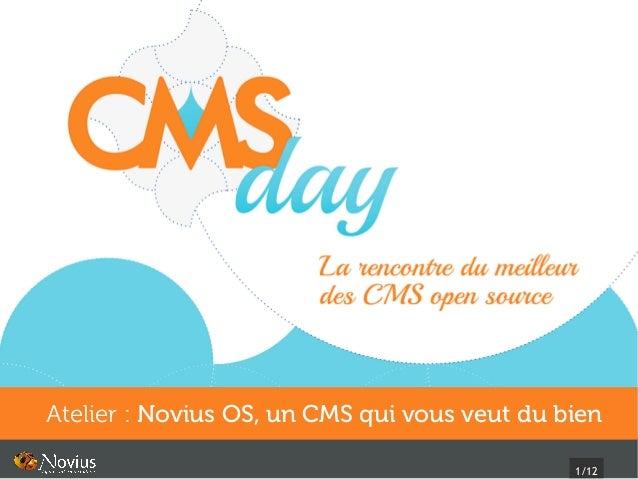 1/12 Atelier: Novius OS, un CMS qui vous veut du bien