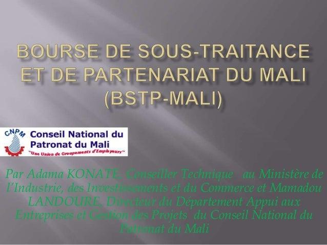 Par Adama KONATE, Conseiller Technique au Ministère del'Industrie, des Investissements et du Commerce et MamadouLANDOURE, ...