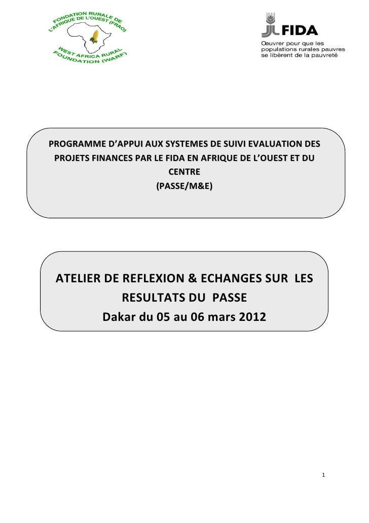 PROGRAMME D'APPUI AUX SYSTEMES DE SUIVI EVALUATION DES PROJETS FINANCES PAR LE FIDA EN AFRIQUE DE L'OUEST ET DU           ...