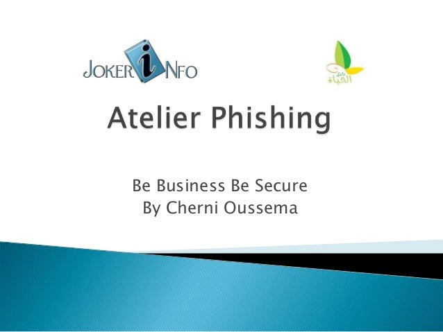 Be Business Be Secure By Cherni Oussema